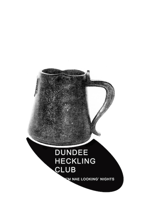 I'm Nae Looking' Nights (based on the old Dundee pint measure being often irregular in quantity compared to UK standard)