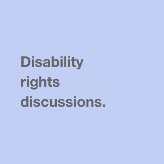Disability rights discussion.