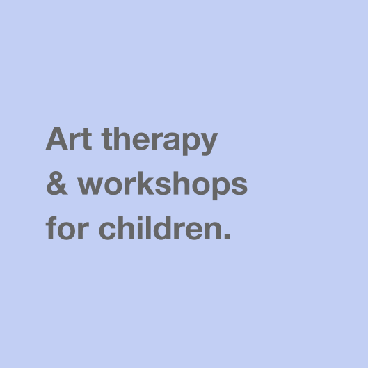 Art therapy & workshops for children.