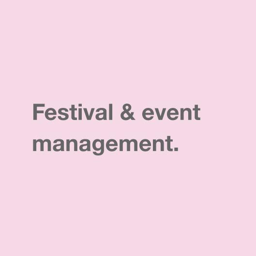 Festival & event management.
